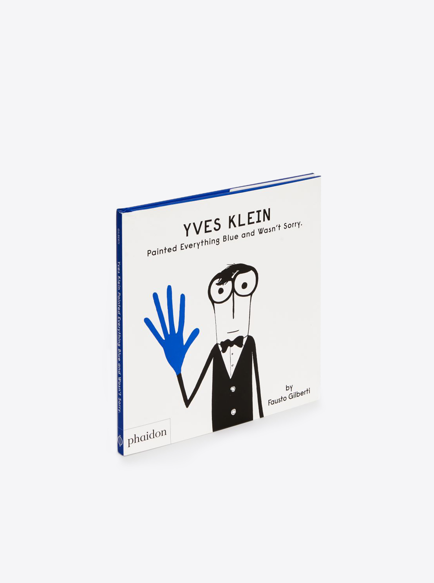 "Buch ""Yves Klein: Painted Everything Blue and Wasn't Sorry"""